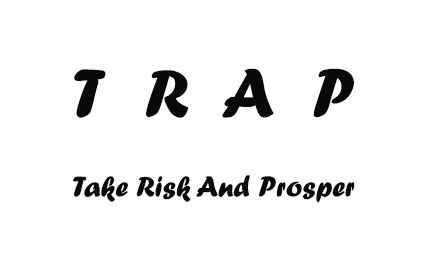 Trap: Take Risk And Prosper